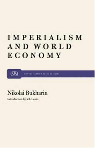 Image result for Bukharin's 1915 Imperialism and World Economy images