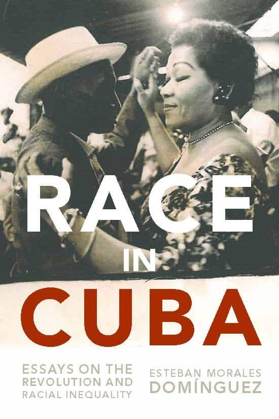 racism and inequality essays Esteban morales domínguez, race in cuba: essays on the revolution and  racial inequality (new york: monthly review press, 2013) pb 244pp.
