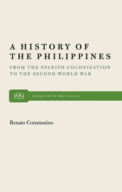 A History of the Philippines: From the Spanish Colonization to the Second World War