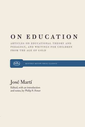 "On Education: Articles on Educational Theory and Pedagogy, and Writings for Children from ""The Age of Gold"""