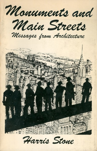 Monuments and Main Streets: Messages from Architecture