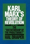 Karl Marx's Theory of Revolution, Vol. III: The Dictatorship of the Proletariat