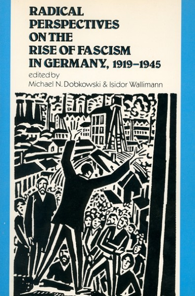 Radical Perspectives on the Rise of Fascism in Germany