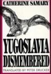 Yugoslavia Dismembered