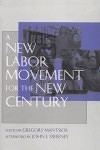 A New Labor Movement for a New Century