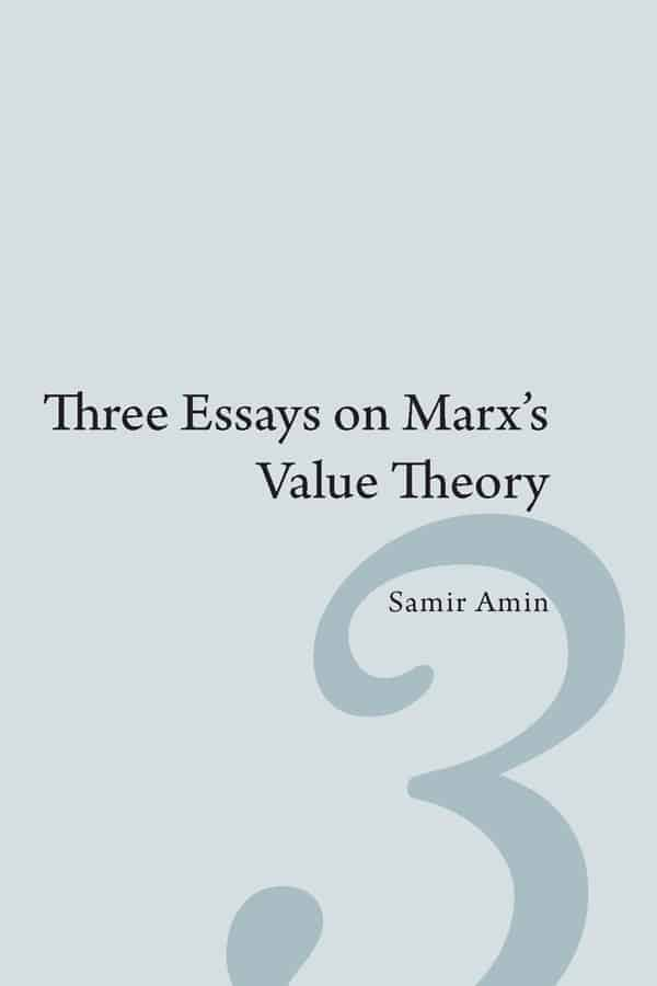 three essays on marx s value theory monthly review press cl4246