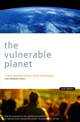 The Vulnerable Planet: A Short Economic History of the Environment