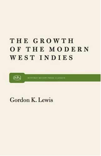 Growth of the Modern West Indies