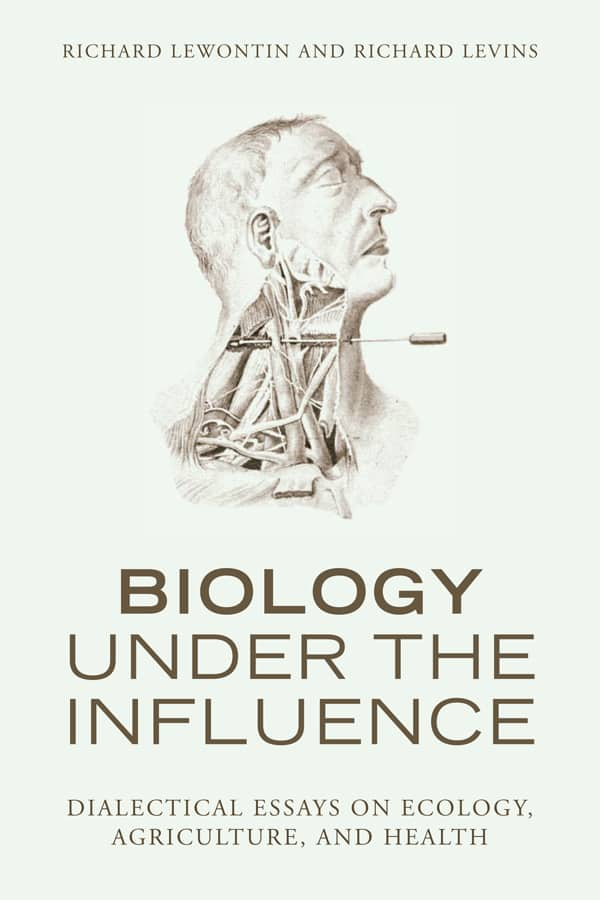 biology under the influence dialectical essays on ecology  pb1573