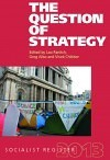 Socialist Register 2013: The Question of Strategy