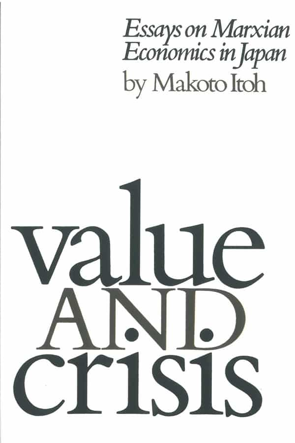 Value and Crisis: Essays on Marxian Economics in Japan