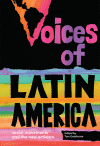 Voices of Latin America: Social Movements and the New Activism by Tom Gatehouse and ed.