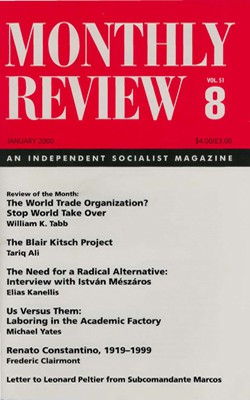 Monthly Review Volume 51, Number 8 (January 2000)