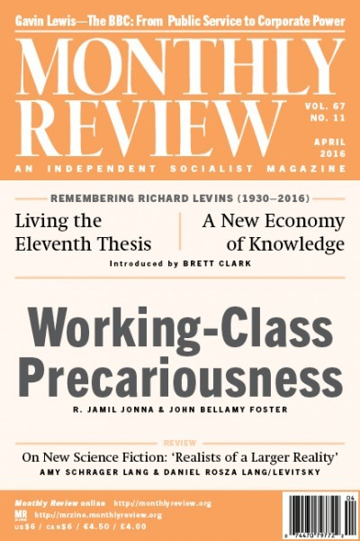 Monthly Review Volume 67, Number 11 (April 2016)