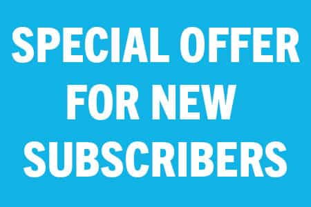 Special Offer for New Subscribers