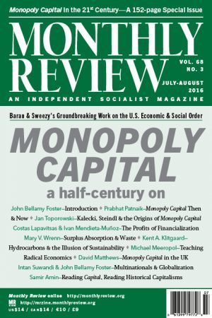 Monthly Review Volume 68, Number 3 (July-August 2016)