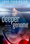 The Deeper Genome