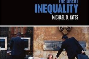 The Great Inequality by Michael D. Yates