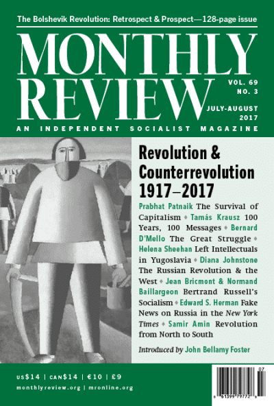 Monthly Review Volume 69, Number 3 (July-August 2017)