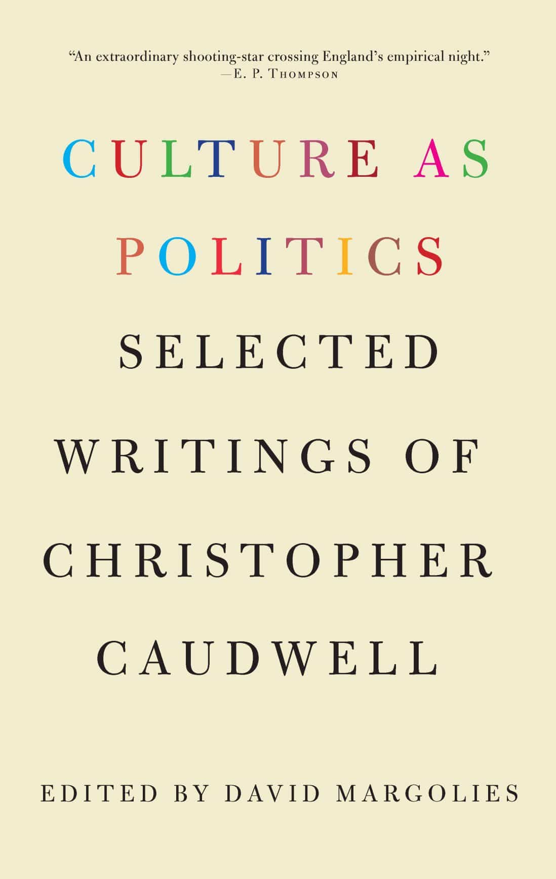 Books product categories monthly review culture as politics selected writings of christopher caudwell fandeluxe Gallery
