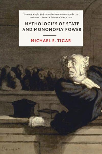 Mythologies of State and Monopoly Power