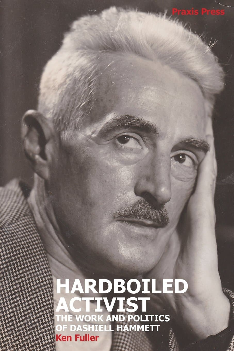 Monthly Review   The Radicalization of Dashiell Hammett