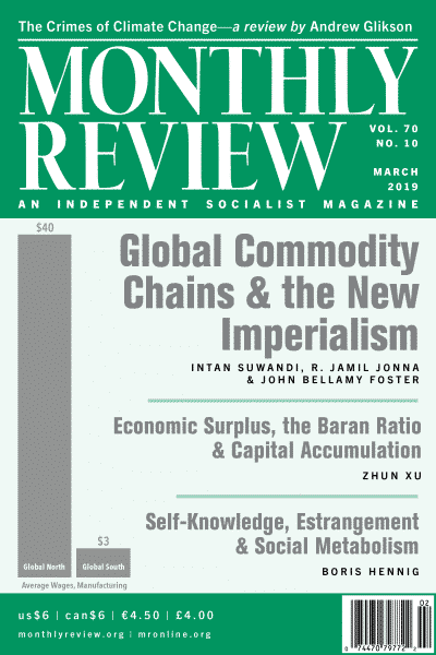 Monthly Review Volume 70, Number 10 (March 2019)
