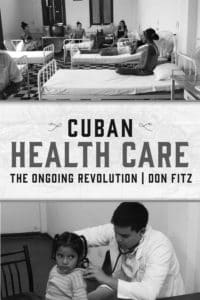 Cuban Health Care: The Ongoing Revolution
