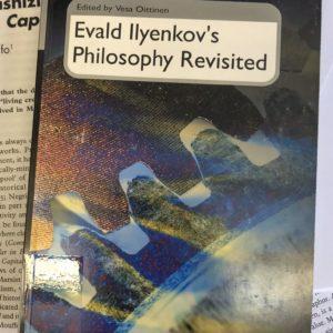 Evald Ilyenkovs philosophy revisited