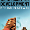 The Struggle for Development