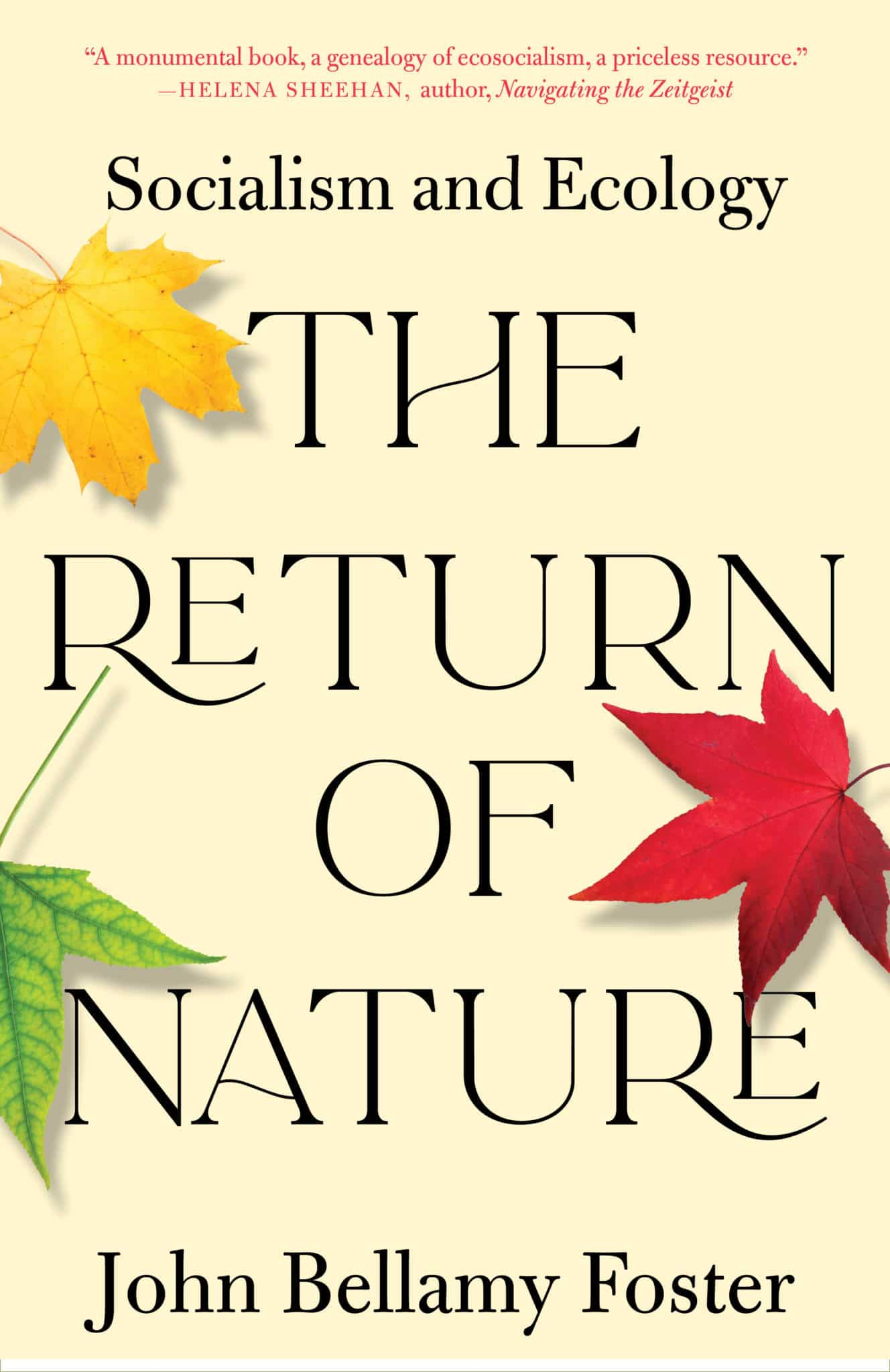 The Return of Nature: Socialism and Ecology