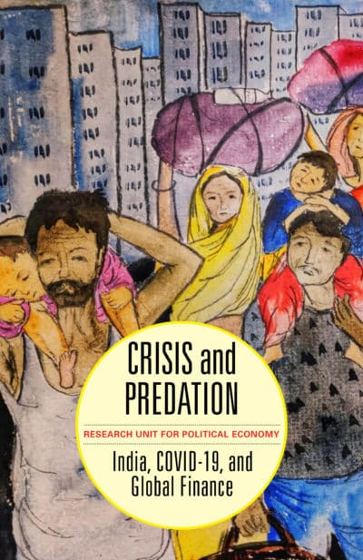 Crisis and Predation: India, COVID-19, and Global Finance