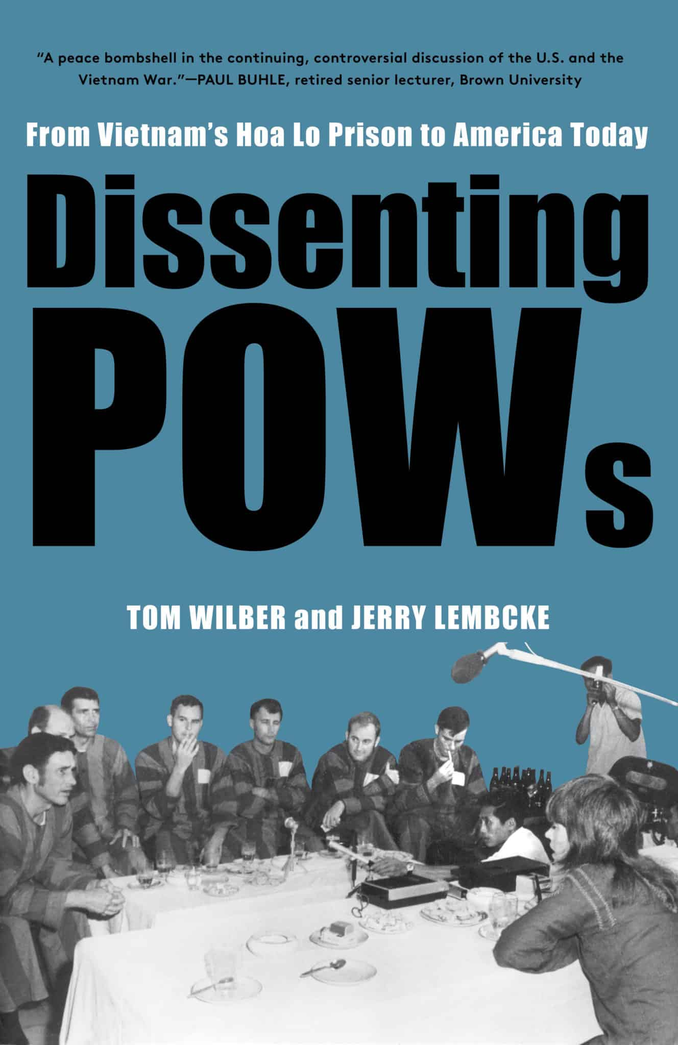 Monthly Review | Dissenting POWs: From Vietnam's Hoa Lo Prison to America  Today