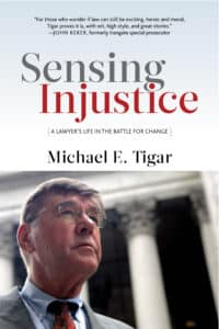 Sensing Injustice: A Lawyer's Life in the Battle for Change