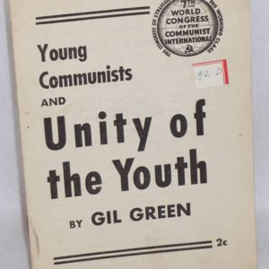 Young Communists and Unity of the Youth by Gil Green