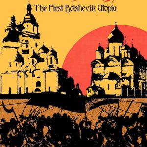 Red Star: The First Bolshevik Utopia by Alexander Bogdanov