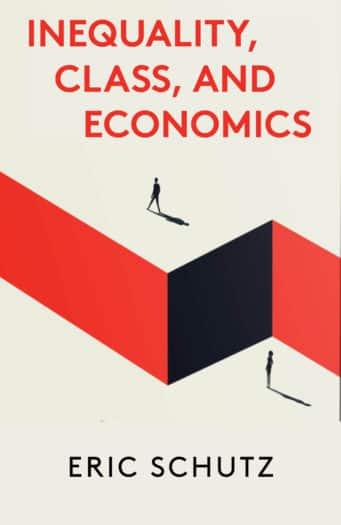 Inequality, Class, and Economics
