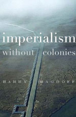 Imperialism Without Colonies
