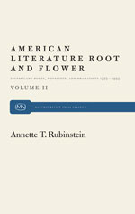 American Literature Root and Flower, Vol. II