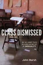 John Marsh talks to Inside Higher Ed about Class Dismissed