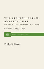 The Spanish-Cuban-American War and the Birth of American Imperialism, Vol. 1