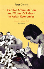 Capital Accumulation and Women's Labour in Asian Economies