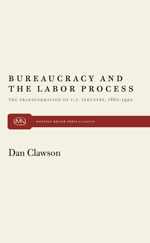 Bureaucracy and the Labor Process
