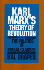 Karl Marx's Theory of Revolution, Vol II: The Politics of Social Classes