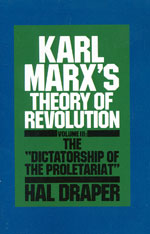 Karl Marx's Theory of Revolution, Vol III: The Dictatorship of the Proletariat