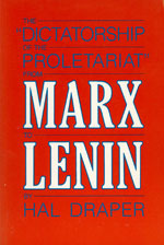 "The ""Dictatorship of the Proletariat"" from Marx to Lenin"