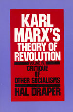 Karl Marx's Theory of Revolution, Vol IV: Critique of Other Socialisms