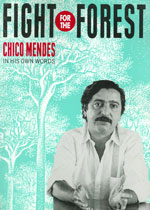 Chico Mendes :: Monthly Review Press