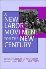 A New Labor Movement for the New Century