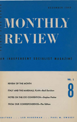 Monthly Review Volume 1, Number 8 (December 1949)